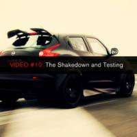 NISSAN JUKE R 10th Video: Shakedown and Testing
